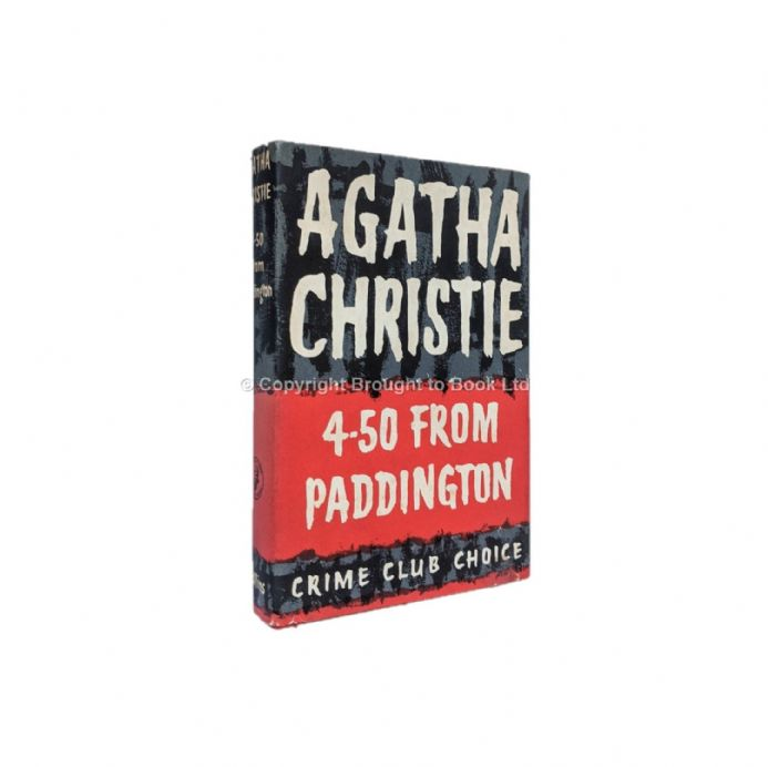 4.50 From Paddington by Agatha Christie First Edition The Crime Club Collins 1957
